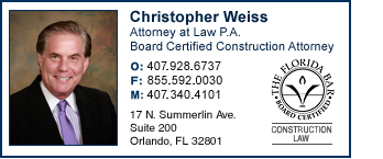 Christopher Weiss Attorney at Law P.A. Board Certified Construction Attorney 17 N. Summerlin Ave  Suite 200 Orlando, Fl. 32801 (407) 928-6737 (Office) (855) 592-0030 (Facsimile) (407) 340-4101 (Mobile) chris@cweisslaw.com www.cweisslaw.com