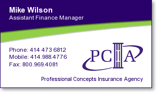 Mike Wilson, Professional Concepts Insurance Agency (PCIA), (414) 473-6812